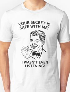 Your Secret is Safe T-Shirt
