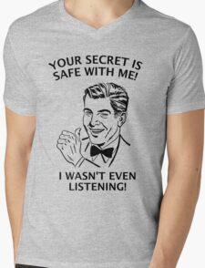 Your Secret is Safe Mens V-Neck T-Shirt