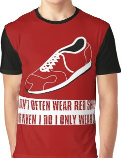 One Red Shoe Graphic T-Shirt