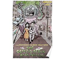 The Octopus attack from outerspace Poster