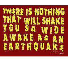 Earthquake Photographic Print