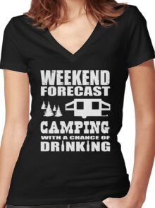 Weekend Forecast Camping with a chance of Drinking Women's Fitted V-Neck T-Shirt