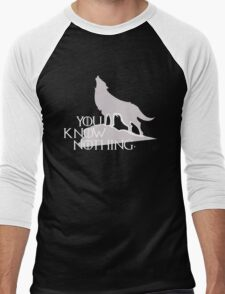 You Know Nothing - GOT Men's Baseball ¾ T-Shirt