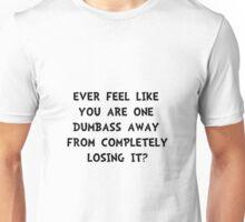 Losing It Unisex T-Shirt