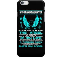 My Granddaughter My Angel, Gift For Nana, Gift For Grandma, Funny Quotes iPhone Case/Skin
