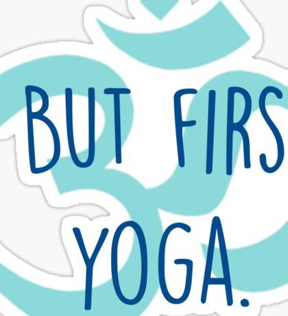 But first, yoga Sticker