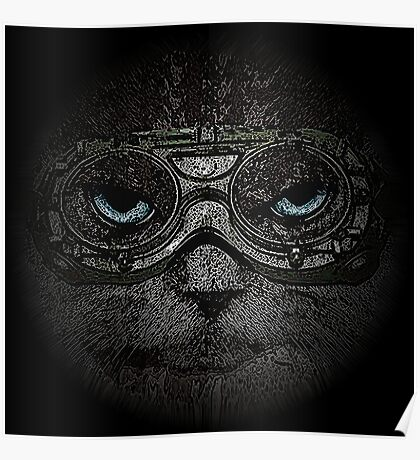 Sulky Steampunk Cat with Goggles and Attitude Poster
