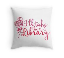 I'll Take the Library + Pink Throw Pillow