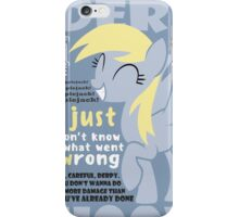 The Words of Derpy iPhone Case/Skin