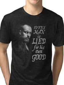 Black Sails - Every Man is Lied... Tri-blend T-Shirt