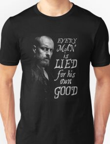 Black Sails - Every Man is Lied... Unisex T-Shirt