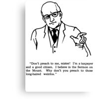 Don't Preach Canvas Print