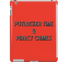 Putlocker Time & Piracy Crimes (Netflix & Chill Parody) iPad Case/Skin