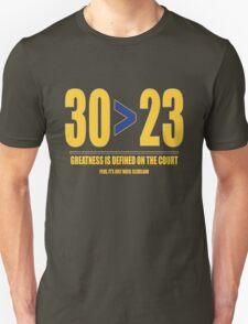 30 > 23 | Curry > James Unisex T-Shirt