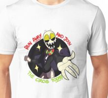 Join the Circus Unisex T-Shirt