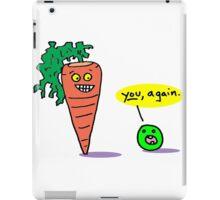 You again? iPad Case/Skin