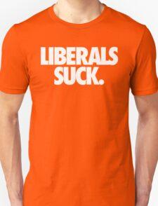 LIBERALS SUCK. - Alternate T-Shirt
