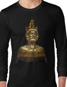 Mask reliquary of Charlemagne, located at Cathedral Treasury in Aachen Long Sleeve T-Shirt