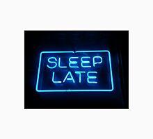 sleep late Unisex T-Shirt