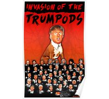 Invasion of the Trumpods! Poster