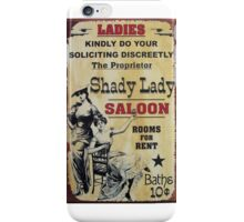 Shady Lady Saloon iPhone Case/Skin
