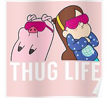 Thug Life Mabel and Waddles White Poster