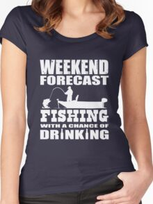 Weekend Forecast Fishing with a chance of Drinking Women's Fitted Scoop T-Shirt