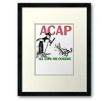 A.C.A.P.  Framed Print