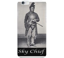 Sky Chief iPhone Case/Skin