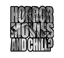 Horror movies and chill? Photographic Print
