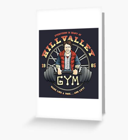 Hill Valley Gym Greeting Card