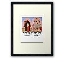 Women & Women First Feminist Bookstore Portlandia  Framed Print