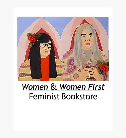 Women & Women First Feminist Bookstore Portlandia  Photographic Print