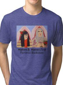 Women & Women First Feminist Bookstore Portlandia  Tri-blend T-Shirt