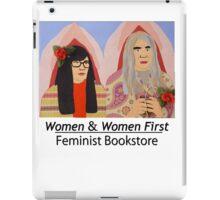Women & Women First Feminist Bookstore Portlandia  iPad Case/Skin