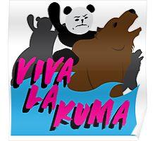 Viva La Kuma! Poster