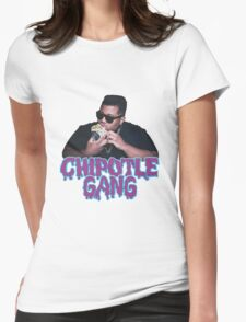 Chipotle Gang Womens Fitted T-Shirt