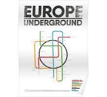 EUROPE UNDERGROUND Poster