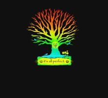 It's All Perfect  Unisex T-Shirt