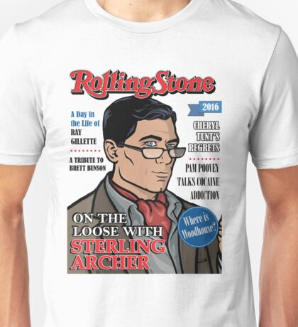 Sterling Archer is a Rolling Stone Unisex T-Shirt