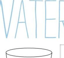 Water water water Sticker