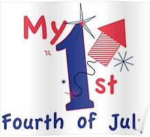 1st Fourth of July Poster