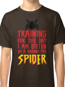 Training For The Day I Am Bitten By A Radioactive Spider MCU Tank Top Classic T-Shirt
