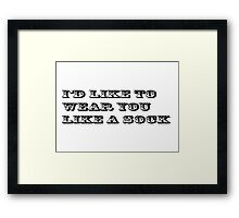 Sexy Funny Gift Text Framed Print