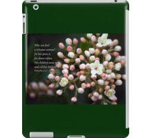 Far above rubies iPad Case/Skin