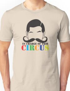 In Charge of this Circus! with ringmaster and a twirly moustache  Unisex T-Shirt