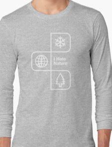 I Hate Nature T-Shirt