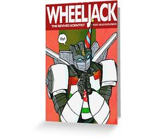 Wheeljack - The Revived Scientist Greeting Card