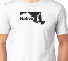 Maryland Native Unisex T-Shirt