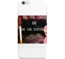 Sword Or Statue iPhone Case/Skin